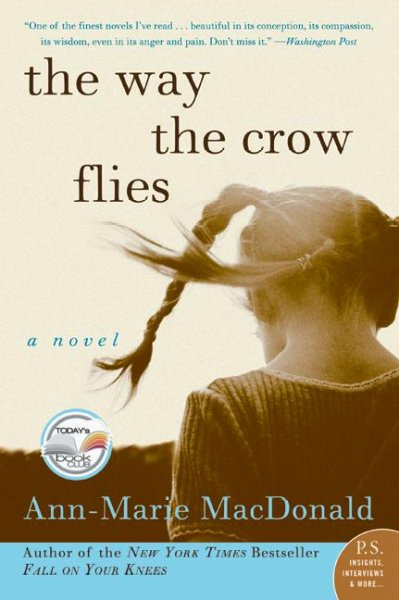 The Way the Crow Flies: A Novel (P.S.) cover