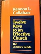 Twelve Keys to an Effective Church: The Leaders' Guide cover