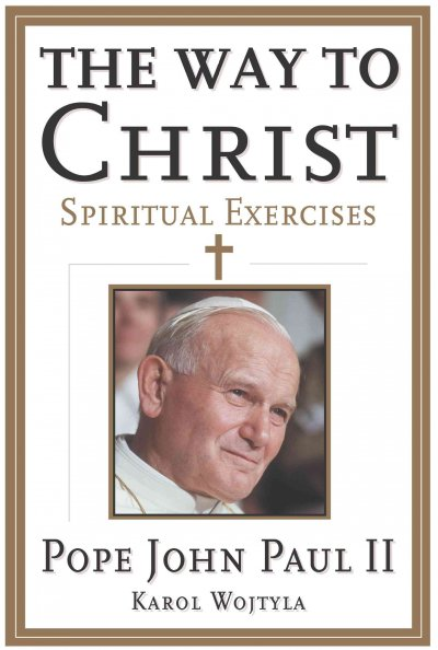 The Way to Christ: Spiritual Exercises cover