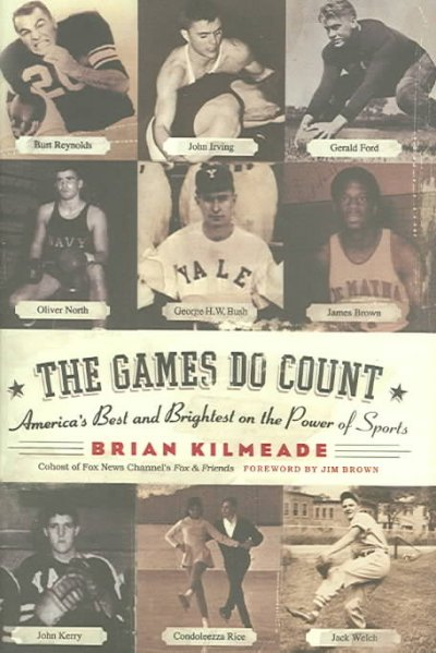 *THE GAMES DO COUNT*: America's Best and Brightest on the Power of Sports cover
