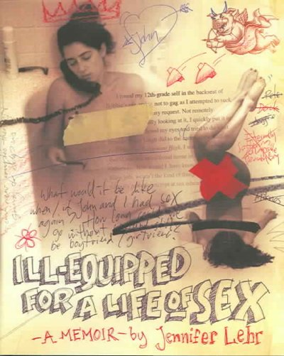 Ill-Equipped for a Life of Sex: A Memoir cover