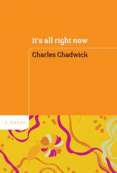 It's All Right Now: A Novel cover