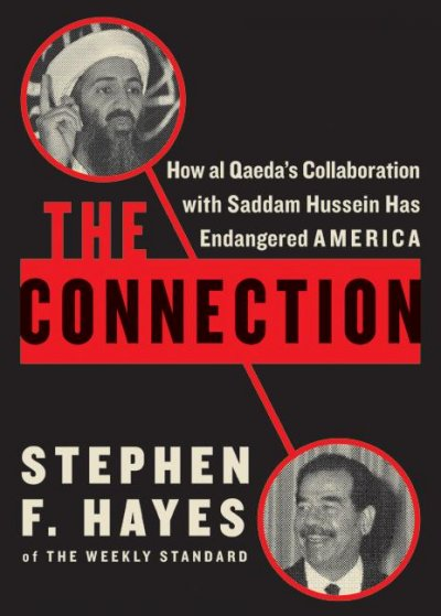 The Connection: How al Qaeda's Collaboration with Saddam Hussein Has Endangered America cover