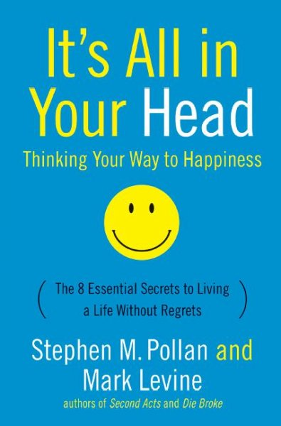 It's All in Your Head: Thinking Your Way to Happiness cover