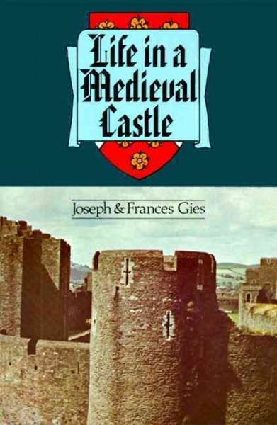 Life in a Medieval Castle cover