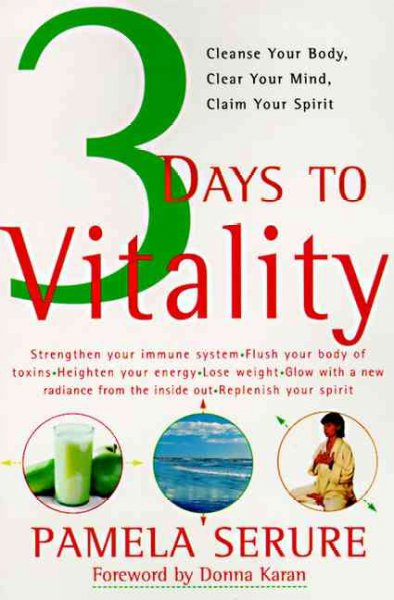 3 Days to Vitality: Cleanse Your Body, Clear Your Mind, Claim Your Spirit cover