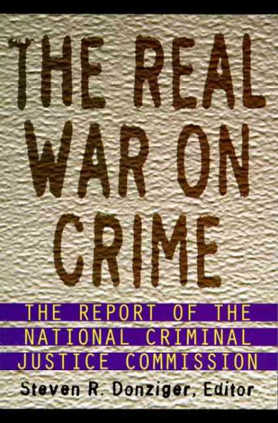 The Real War on Crime: Report of the National Criminal Justice Commission, The cover