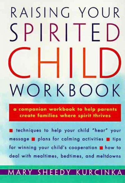 Raising Your Spirited Child Workbook (Spirited Series)