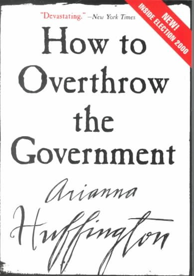 How to Overthrow the Government cover