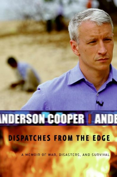 Dispatches from the Edge: A Memoir of War, Disasters, and Survival cover