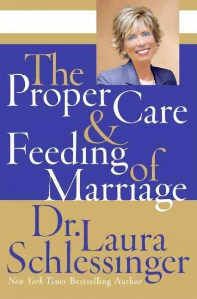The Proper Care and Feeding of Marriage cover
