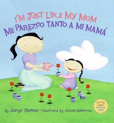 I'm Just Like My Mom / Me parezco tanto a mi mama (Spanish Edition)