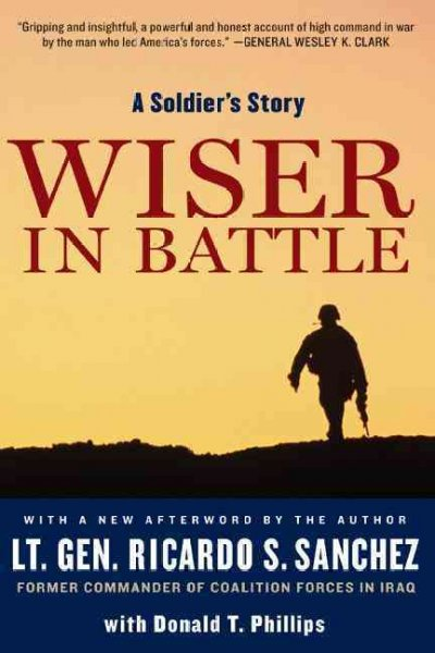 Wiser in Battle: A Soldier's Story cover