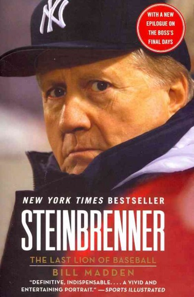 Steinbrenner: The Last Lion of Baseball cover