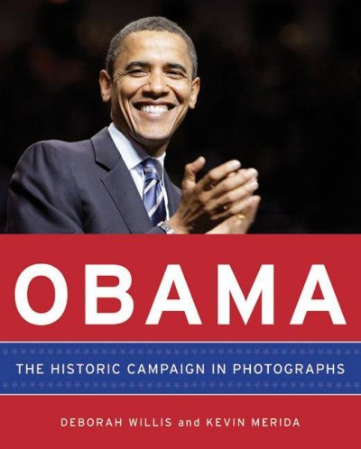 Obama: The Historic Campaign in Photographs cover