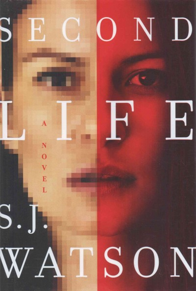 Second Life: A Novel cover