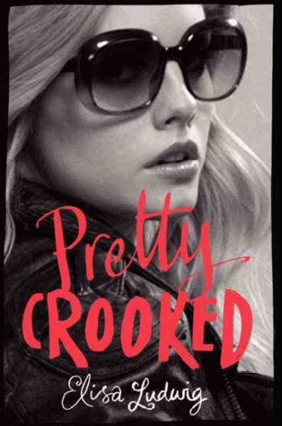 Pretty Crooked (Pretty Crooked Trilogy) cover