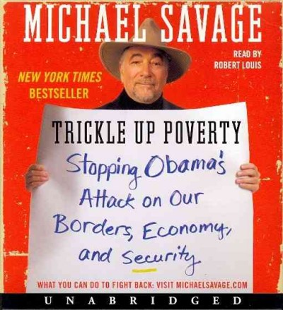 Trickle Up Poverty Low Price CD: Stopping Obama's Attack on Our Borders, Economy, and Security cover