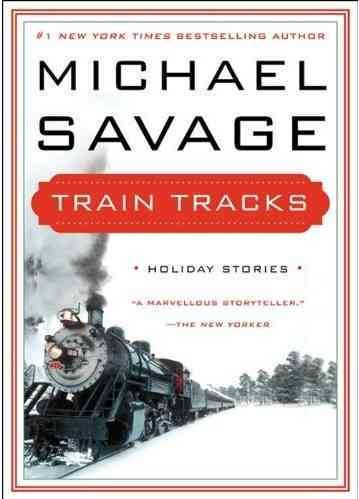 Train Tracks: Family Stories for the Holidays cover