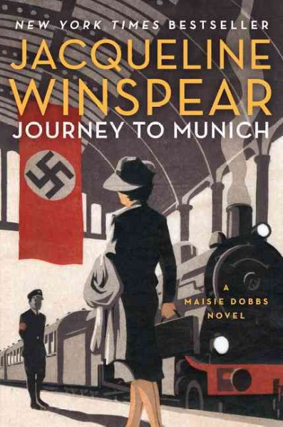 Journey to Munich: A Maisie Dobbs Novel cover