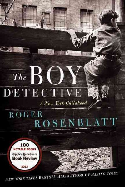 The Boy Detective: A New York Childhood cover