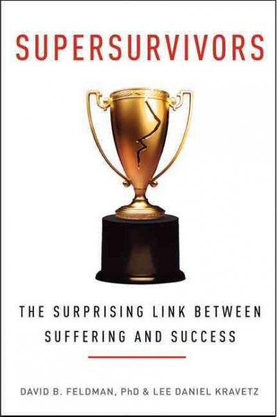 Supersurvivors: The Surprising Link Between Suffering and Success cover