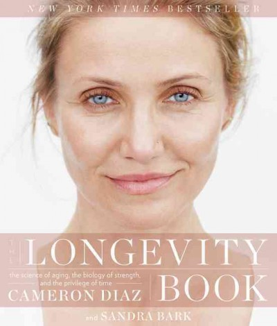 The Longevity Book: The Science of Aging, the Biology of Strength, and the Privilege of Time cover