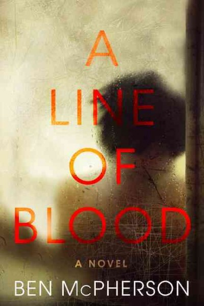 A Line of Blood: A Novel cover