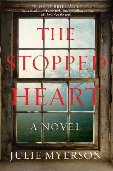 The Stopped Heart: A Novel cover