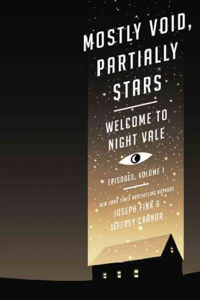 Mostly Void, Partially Stars: Welcome to Night Vale Episodes, Volume 1 cover