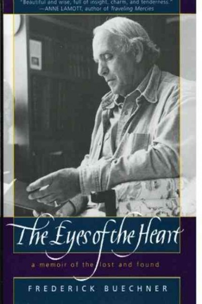 The Eyes of the Heart: A Memoir of the Lost and Found cover