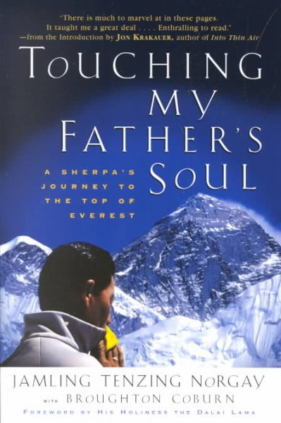 Touching My Father's Soul: A Sherpa's Journey to the Top of Everest cover