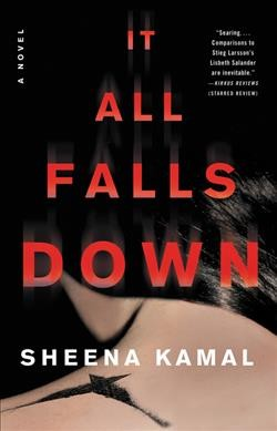 It All Falls Down: A Novel cover
