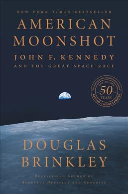 American Moonshot: John F. Kennedy and the Great Space Race cover