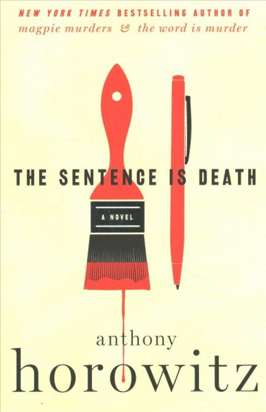 The Sentence Is Death: A Novel (A Hawthorne and Horowitz Mystery) cover