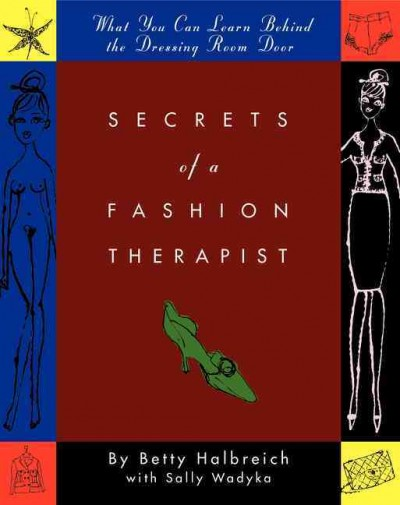 Secrets of a Fashion Therapist: What You Can Learn Behind the Dressing Room Door cover