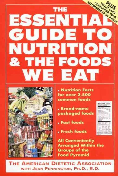 The Essential Guide to Nutrition and the Foods We Eat (Harper Resource Book) cover