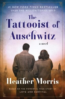 The Tattooist of Auschwitz: A Novel cover