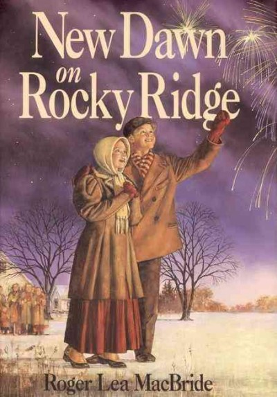 New Dawn on Rocky Ridge (Little House Sequel)