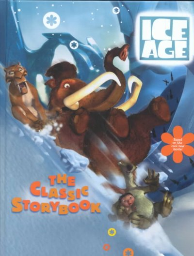 Ice Age: The Classic Storybook;Ice Age cover