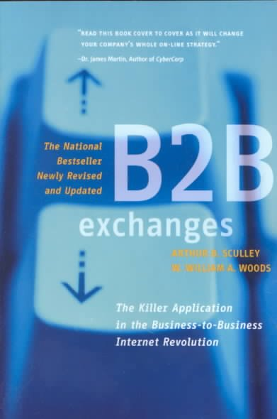 B2B Exchanges: The Killer Application in the Busines-to-Business Internet Revolution cover