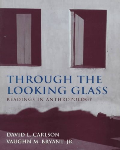 Through the Looking Glass: Readings in Anthropology cover