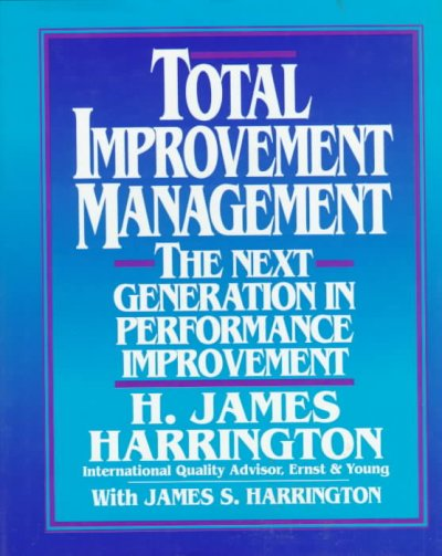 Total Improvement Management: The Next Generation in Performance Improvement cover