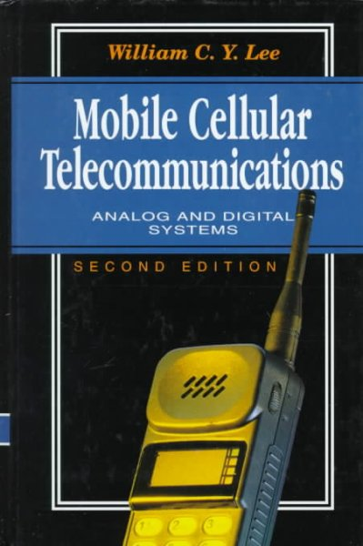 Mobile Cellular Telecommunications: Analog and Digital Systems cover