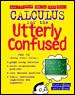 Calculus for the Utterly Confused cover