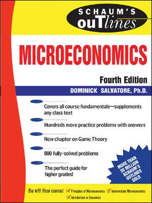 Schaum's Outline of Microeconomic Theory