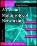 ATM and Multiprotocol Networking
