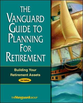 The Vanguard Guide to Planning for Retirement: Building Your Retirement Assets cover