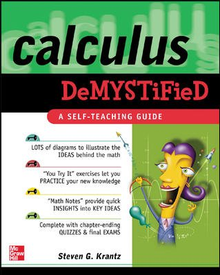 Calculus Demystified : A Self Teaching Guide (Demystified) cover