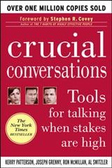 Crucial Conversations: Tools for Talking When Stakes Are High cover